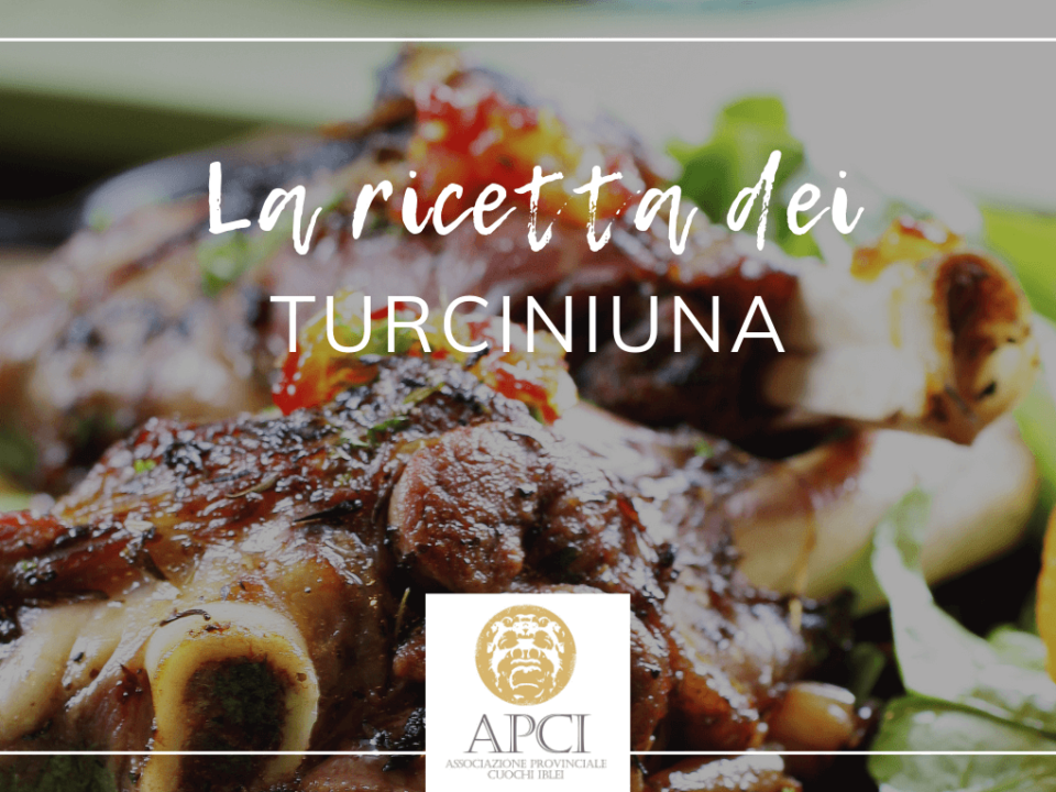 La ricetta dei turciniuna | APCI Ragusa