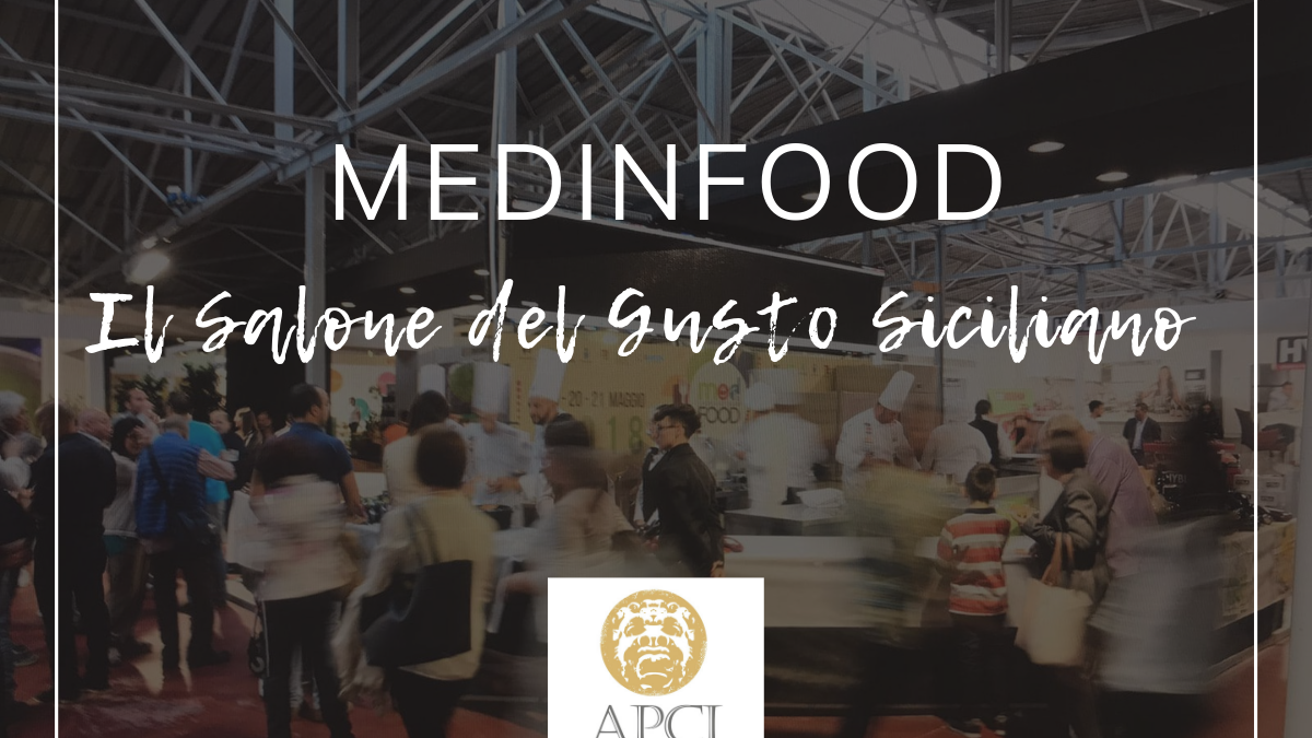 MEDinFOOD: il salone del gusto siciliano | APCI Ragusa